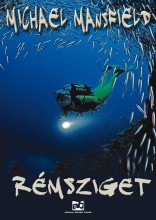 RÉMSZIGET - Ekönyv - MANSFIELD, MICHAEL