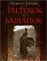 Táltosok és sámánok - Ekönyv - Nemere István
