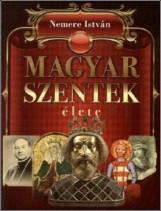 Magyar szentek élete - Ekönyv - Nemere István