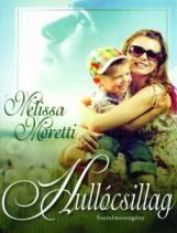 Hullócsillag - Ekönyv - Melissa Moretti