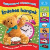 ÉRDEKES HANGOK - HALLGASD MEG A HANGOMAT! - Ekönyv - NAPRAFORGÓ KÖNYVKIADÓ