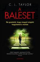 A BALESET - Ekönyv - TYLOR, C.L.