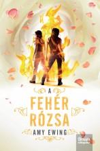 A FEHÉR RÓZSA - FŰZÖTT - Ebook - EWING, AMY
