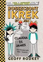 CLAUDIA ÉS JAMES FELFORGATJÁK NEW YORKOT - ROSSZCSONT IKREK 2. - Ekönyv - RODKEY, GEOFF