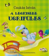 A LEGKISEBB UGRIFÜLES - Ekönyv - CSUKÁS ISTVÁN