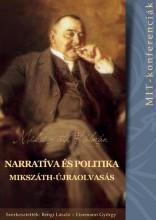 NARRATÍVA ÉS POLITIKA - MIKSZÁTH-ÚJRAOLVASÁS (MIT-KONFERENCIÁK 3.) - Ekönyv - MAGYAR IRODALOMTÖRTÉNETI TÁRSASÁG