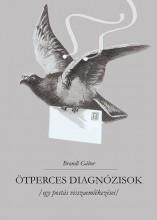 ÖTPERCES DIAGNÓZISOK - EGY POSTÁS VISSZAEMLÉKEZÉSEI - Ekönyv - BRANDL GÁBOR