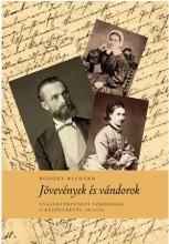 JÖVEVÉNYEK ÉS VÁNDOROK - CSALÁDTÖRTÉNETI TÖREDÉKEK A KEZDETEKTŐL 1870-IG - Ekönyv - LUTHER KIADÓ