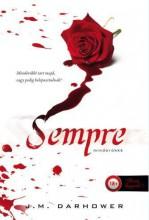 SEMPRE - MINDÖRÖKKÉ - FŰZÖTT - Ekönyv - DARHOWER, J.M.