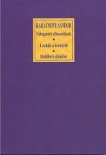 VÁLOGATOTT ELBESZÉLÉSEK - LECKÉK A LECKÉRŐL - HOLDBELI DIÁKÉLET - Ekönyv - KARÁCSONY SÁNDOR