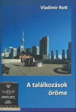 A TALÁLKOZÁSOK ÖRÖME - Ekönyv - ROTT, VLADIMIR