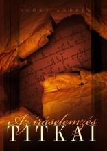 AZ ÍRÁSELEMZÉS TITKAI (A KÉZÍRÁS HANGJAI CÍMŰ KÖNYV FOLYTATÁSA) - Ekönyv - SOÓKY ANDREA