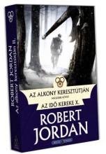 AZ ALKONY KERESZTÚTJÁN II. KÖTET - AZ IDŐ KEREKE X. - Ekönyv - JORDAN, ROBERT
