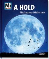 A HOLD - TITOKZATOS ÚTITÁRSUNK - MI MICSODA - Ekönyv - MANFRED BAUR