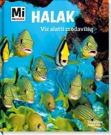 HALAK - VÍZ ALATTI CSODAVILÁG - MI MICSODA - Ekönyv - TESSLOFF ÉS BABILON KIADÓI KFT.