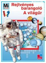 REJTVÉNYES BARANGOLÓ - A VILÁGŰR - Ekönyv - TESSLOFF ÉS BABILON KIADÓI KFT.