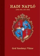 HADI NAPLÓ (1914-1915, 1917-1918) - Ekönyv - GRÓF SZÉCHÉNYI VIKTOR