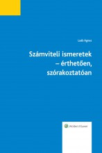 Számviteli ismeretek - érthetően, szórakoztatóan - Ekönyv - Laáb Ágnes