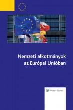 Nemzeti Alkotmányok az Eu-ban - Ekönyv - Wolters Kluwer