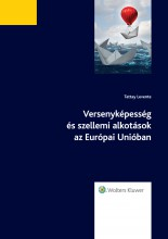 Versenyképesség és szellemi alkotások az Európai Unióban - Ekönyv - dr. Tattay Levente