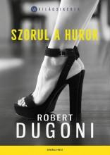 SZORUL A HUROK - VILÁGSIKEREK - Ekönyv - DUGONI,ROBERT