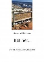Két hét... - Ebook - Steve Whiteman