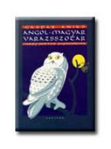 ANGOL-MAGYAR VARÁZSSZÓTÁR - HARRY POTTER RAJONGÓKNAK - - Ekönyv - GÁSPÁR ANIKÓ