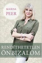 RENDÍTHETETLEN ÖNBIZALOM - Ekönyv - PEER, MARISA