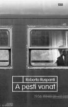 A PESTI VONAT - Ebook - RUSPANTI, ROBERTO