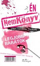 NEMKÖNYV - LEGJOBB BARÁTOK (2DB KÖNYV TÉPŐZÁRRAL) - Ebook - MANÓ KÖNYVEK