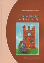 KŐBŐL KÉSZÜLT EMELETES NADRÁG - Ekönyv - NÁDASI-OZSVÁR ANDREA