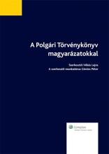 A Polgári Törvénykönyv - magyarázatokkal - Ekönyv - dr. Gárdos Péter