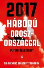 2017 - HÁBORÚ OROSZORSZÁGGAL - Ekönyv - SIR SHIREFF, RICHARD