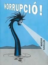 KORRUPCIÓ! - MAGYAR NOVELLÁK - Ekönyv - SIMKÓ GYÖRGY