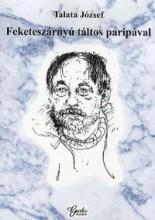 FEKETESZÁRNYÚ TÁLTOS PARIPÁVAL - Ekönyv - TALATA JÓZSEF