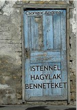 ISTENNEL HAGYLAK BENNETEKET - Ekönyv - CSONGOR ANDREA