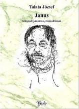 JANUS - SZÍNPADI JÁTSZMÁK, MONODRÁMÁK - Ekönyv - TALATA JÓZSEF
