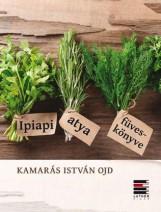 IPIAPI ATYA FÜVESKÖNYVE - Ekönyv - KAMARÁS ISTVÁN OJD