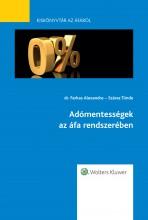 Adómentességek az áfa rendszerében - Ekönyv - dr. Farkas Alexandra – Száraz Tünde