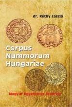 MAGYAR EGYETEMES ÉREMTÁR - CORPUS NUMMORUM HUNGARIAE - Ekönyv - DR. RÉTHY LÁSZLÓ