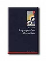 ANYANYELVÜNK ÁLLAPOTÁRÓL - Ebook - OSIRIS