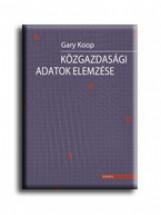 KÖZGAZDASÁGI ADATOK ELEMZÉSE - Ekönyv - KOOP, GARY