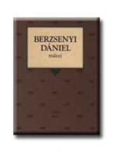 BERZSENYI DÁNIEL MŰVEI - Ekönyv - OSIRIS KIADÓ ÉS SZOLGÁLTATÓ KFT.