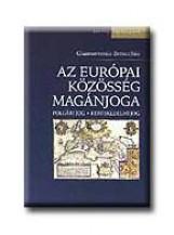 AZ EURÓPAI KÖZÖSSÉG MAGÁNJOGA - POLGÁRI JOG - KERESKEDELMI JOG - - Ekönyv - BENACCHIO, GIANNANTONIO