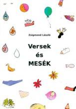 VERSEK ÉS MESÉK - Ekönyv - ZSIGMOND LÁSZLÓ