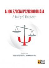 A JOG SZOCIÁLPSZICHOLÓGIÁJA - A HIÁNYZÓ LÁNCSZEM - Ebook - ELTE PPK