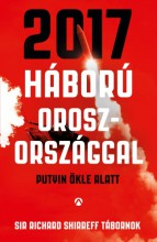 2017 - Háború Oroszországgal - Ekönyv - Sir Richard Shirreff