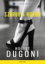Szorul a hurok - Ekönyv - Robert Dugoni