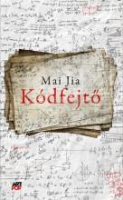 Kódfejtő - Ekönyv - Mai Jia