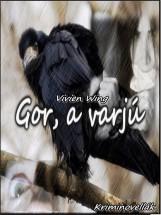 Gor, a varjú - Ekönyv - Vivien Wing